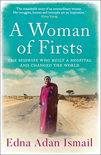 Book Cover of 'A Woman of Firsts' by Edna Adan Ismail
