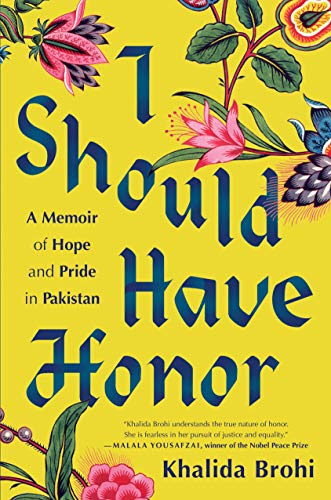 Book cover of 'I should Have Honor' by Khalida Brohi